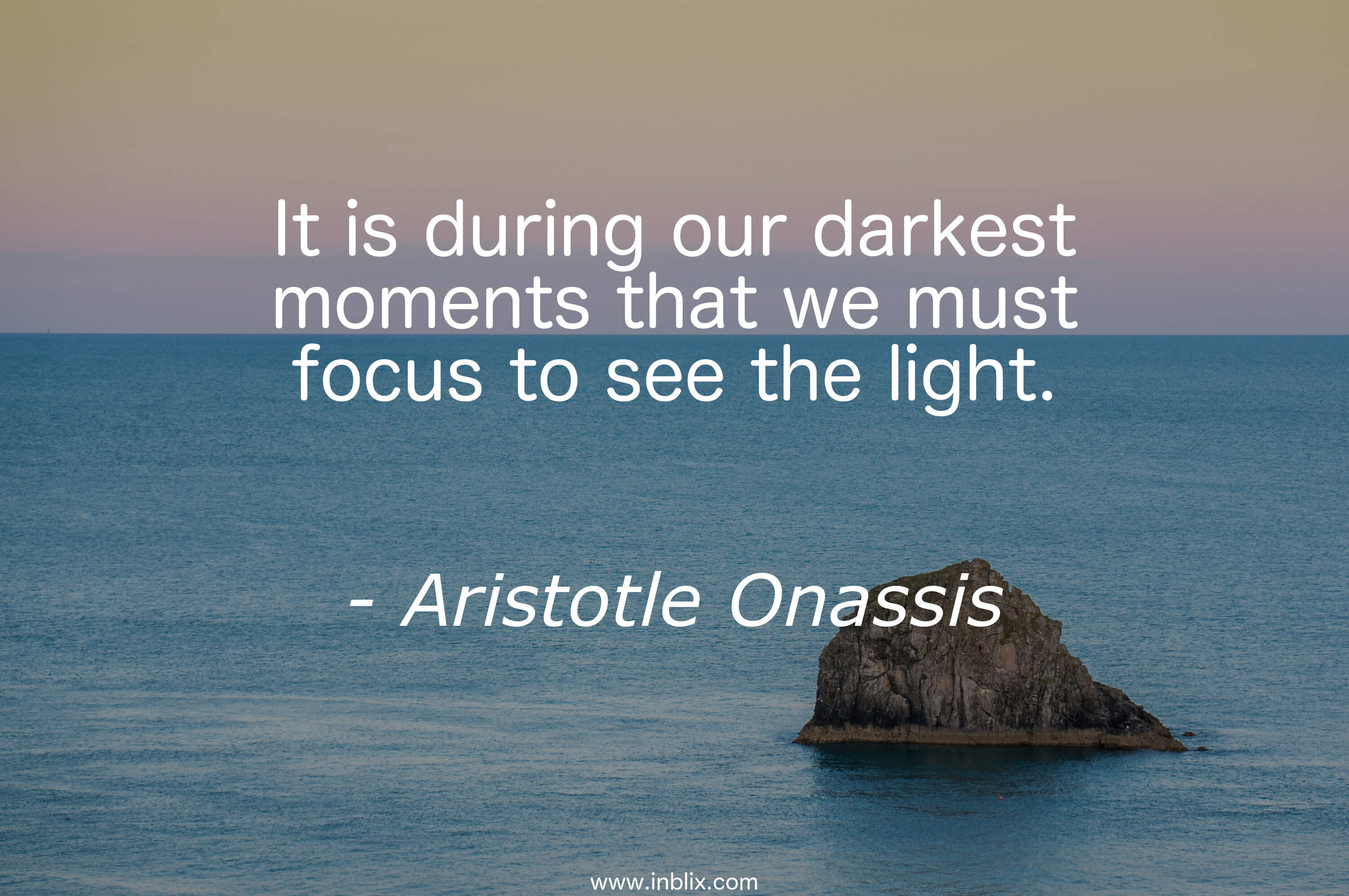 Aristotle Onassis Quotes Quotesgram: It Is During Our Darkest Momen By Aristotle Onassis