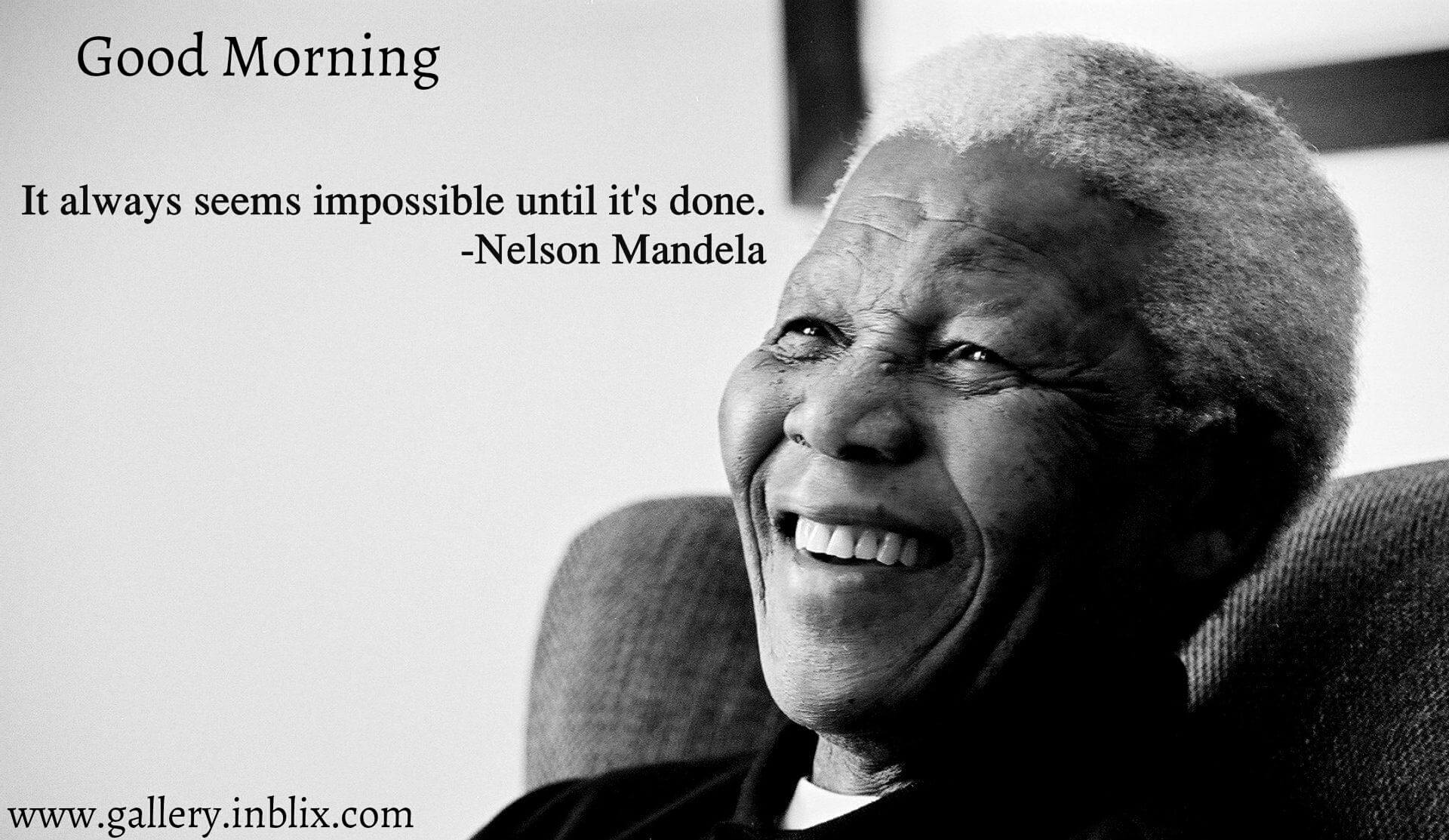 It Always Seems Impossible Unt By Nelson Mandela Inblix