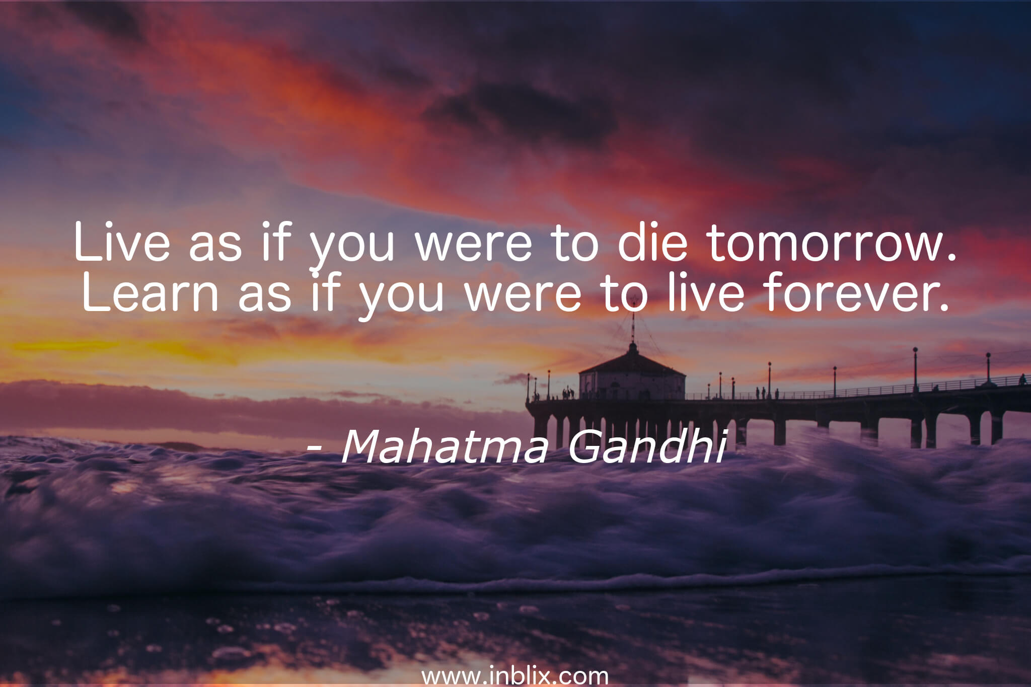 Live As If You Were To Die Tom By Mahatma Gandhi