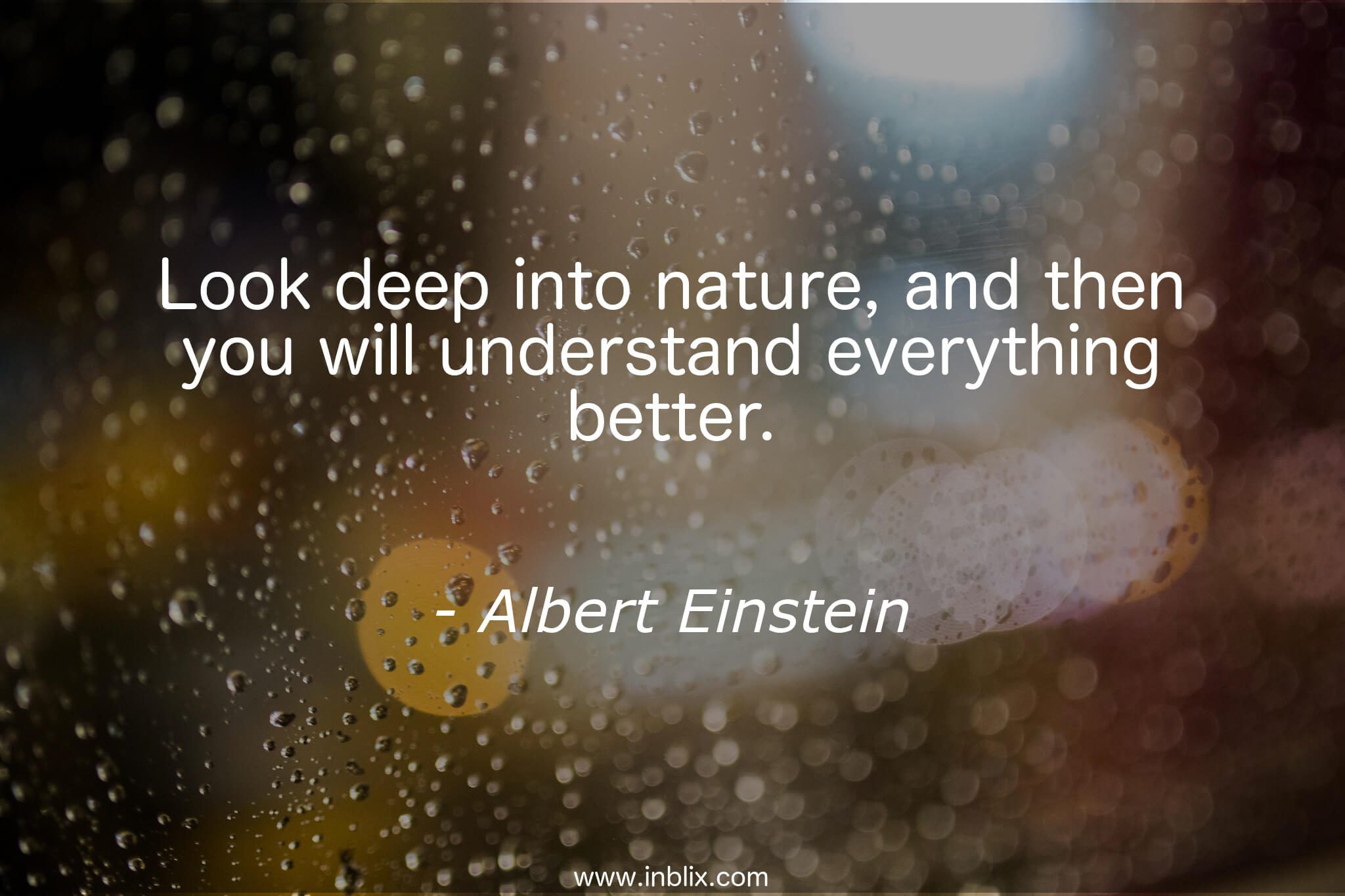 Look Deep Into Nature And The By Albert Einstein Inblix