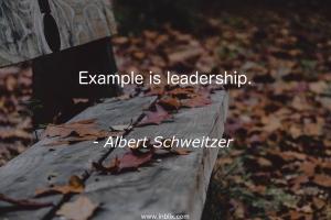 Example is leadership.