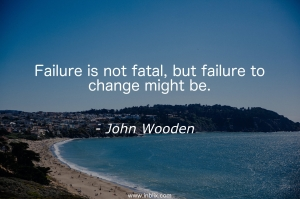 Failure is not fatal, but failure to change might be.