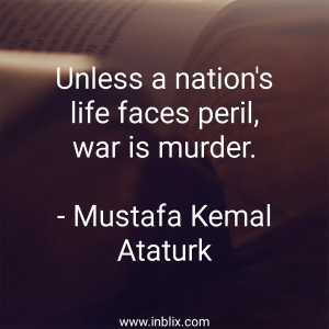 Unless a nation's life faces peril, war is murder.