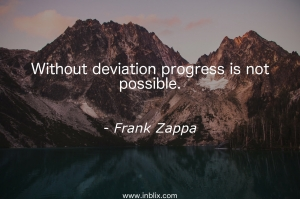 Without deviation progress is not possible.