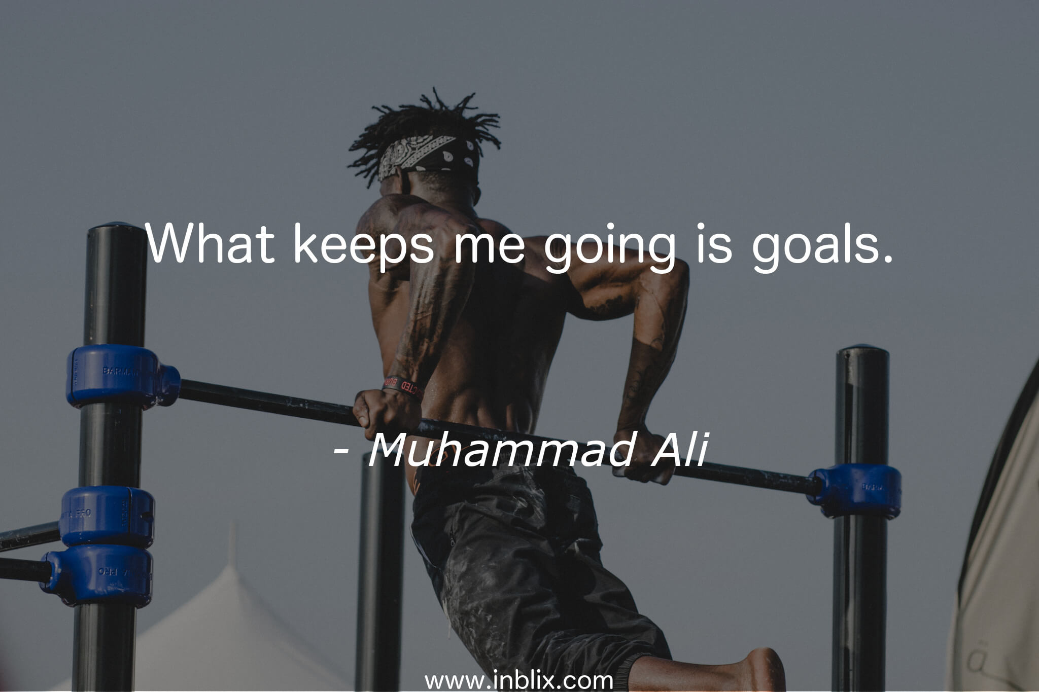 What keeps me going is goals.