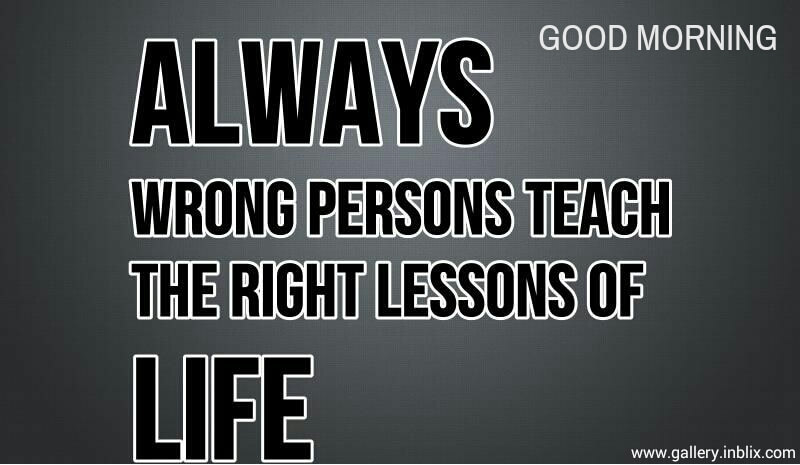 Always Wrong Person Teach The By Unknown Inblix